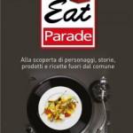 Bruno Gambacorta presenta il suo ultimo libro: Eat Parade