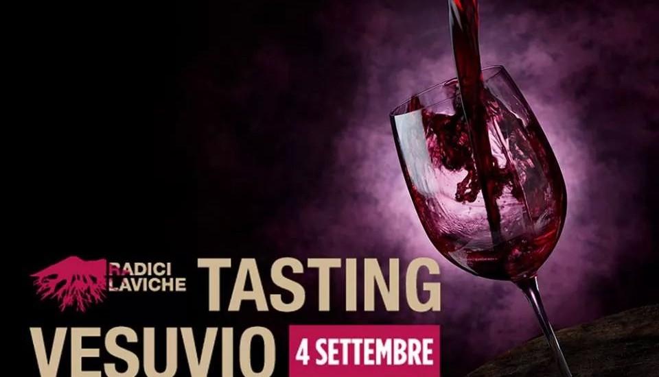 Il Made in Vesuvio targato Radici Laviche. Il 4 settembre la II edizione di Tasting Vesuvio