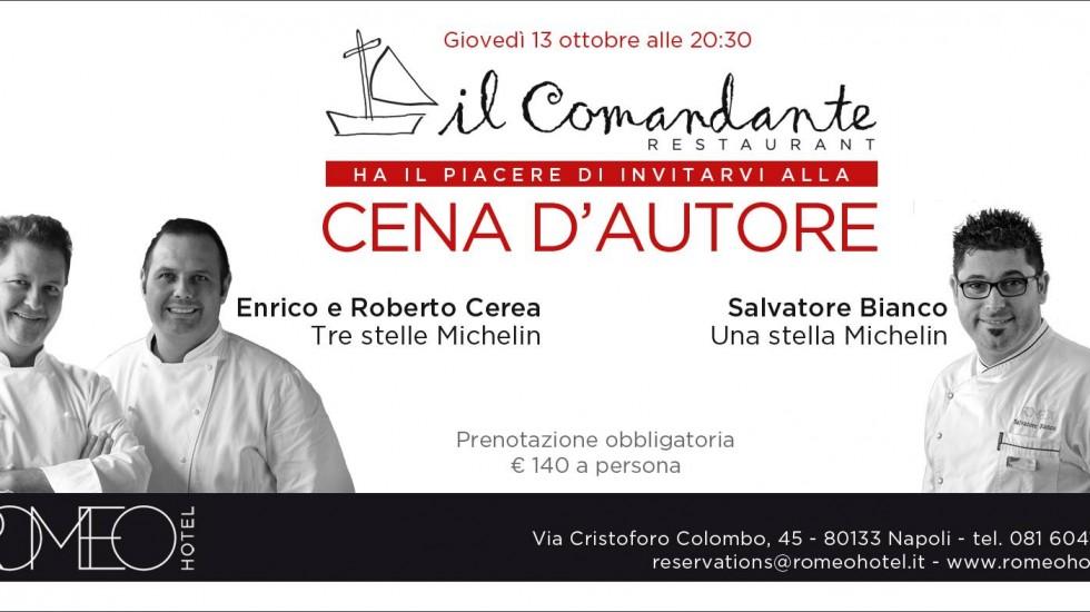 13 Ottobre Hotel Romeo al ristorante il Comandante Cena d'autore con le stelle Michelin
