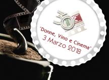 Donne Vino e Cinema Sabato 3 Marzo 2018 evento social delle Donne del Vino in Italia